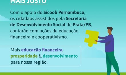 Secretaria de Desenvolvimento Social de Prata/PB e Sicoob Pernambuco desenvolvem programa de intercooperação
