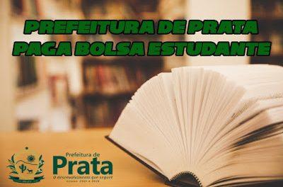 Bolsa Estudante compromisso sendo honrado pela prefeitura de Prata.